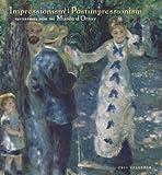 Musee D'Orsay: Impressionism/Postimpresionism 2011 Wall Calendar
