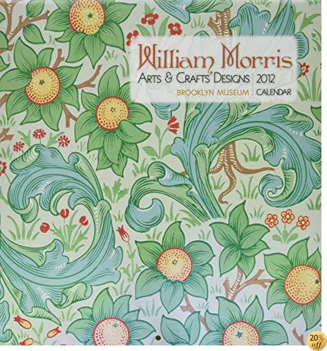 William Morris: Arts & Crafts Designs 2012 Calendar (Wall Calendar)