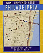 What Happened Here Phila-Cards by Dave…