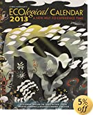 Chris Hardman's Ecological 2013 Calendar: A New Way to Experience Time