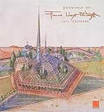 Wright, Frank Lloyd: Drawings of Frank Lloyd Wright 2013 Calendar