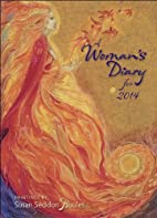 Woman's Diary for 2014 by Susan Sedon…
