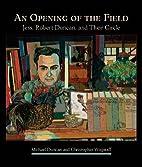 An Opening of the Field: Jess, Robert…