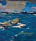 Armin Hansen: The Artful Voyage by Scott A.…