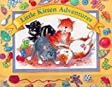 Brookes, Kate: Little Kitten Adventures