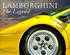 Lamborghini (The Legends Series) by David…