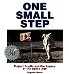 One Small Step: Apollo 11 and the Legacy of…