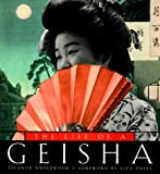 Underwood, Eleanor: The Life of a Geisha