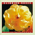 Climbing Roses (Rose Garden Series) by Elvin…