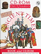 Ancient Times (CD-Rom Factfinders Interacive…