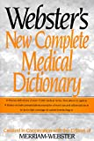 Merriam Webster: Webster's New Complete Medical Dictionary