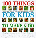 Elliot, Marion: 100 Things for Kids to Make & Do