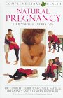 Natural Pregnancy (Complementary Health) by…