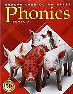 Modern Curriculum Press Phonics: Level A by…
