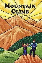 Mountain Climb by Joanne Mattern