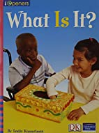 What Is It? by Leslie Kimmelman