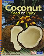 IOPENERS COCONUTS: SEED OR FRUIT SINGLE…