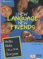 IOPENERS NEW LANGUAGE NEW FRIENDS SINGLE…