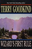 Goodkind, Terry: Wizard&#39;s First Rule