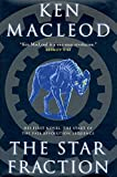 Ken MacLeod: The Star Fraction