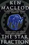 MacLeod, Ken: The Star Fraction