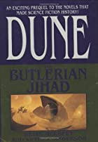 The Butlerian Jihad (Legends of Dune, Book…
