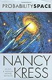 Kress, Nancy: Probability Space (Probability Trilogy)