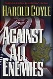 Coyle, Harold: Against All Enemies