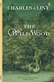 De Lint, Charles: The Wild Wood