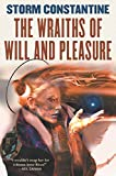 Constantine, Storm: The Wraiths of Will and Pleasure: The First Book of the Wraeththu Histories