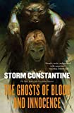 Constantine, Storm: The Ghosts of Blood and Innocence: The Third Book of the Wraeththu Histories
