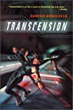 Broderick, Damien: Transcension (Tom Doherty Associates Books)