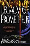 Kotani, Eric: The Legacy of Prometheus