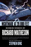 Matheson, Richard: Nightmare at 20,000 Feet : Horror Stories