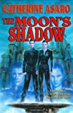 Asaro, Catherine: The Moon's Shadow (Asaro, Catherine)