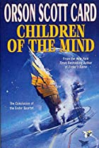 Children of the Mind (Ender Quartet, Book 4)…