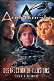 DeCandido, Keith R. A.: Gene Roddenberry's Andromeda: Destruction of Illusions (Gene Roddenberry's Andromeda)