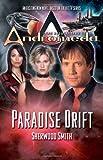 Smith, Sherwood: Gene Roddenberry's Andromeda: Paradise Drift