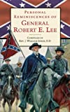 Jones, J. William: Personal Reminiscences of General Robert E. Lee
