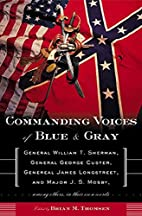 Commanding Voices of Blue & Gray: General…