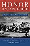 Bennett, Donald V.: Honor Untarnished: A West Point Graduate's Memoir of World War II