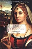 Gellis, Roberta: Lucrezia Borgia And The Mother Of Poisons