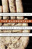 Llywelyn, Morgan: The Elementals