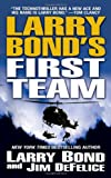 Bond, Larry: Larry Bond's First Team