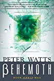 Watts, Peter: Behemoth: B-Max