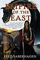 Empire of the East by Fred Saberhagen