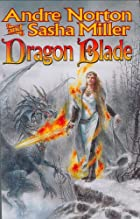 Dragon Blade: The Book of the Rowan (Cycle…