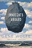 Wolfe, Gene: Innocents Aboard: New Fantasy Stories