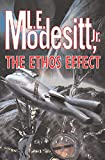 Modesitt, L. E., Jr.: The Ethos Effect