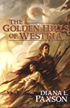The Golden Hills of Westria by Diana L.…